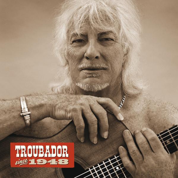 Troubador Since 1948