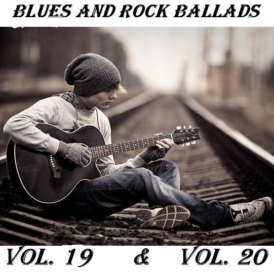 VA - Blues and Rock Ballads Vol.19 & Vol.20